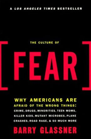 The Culture of Fear and the Mass Murders of 2012