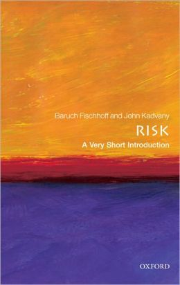 Risk A Very Short Introduction