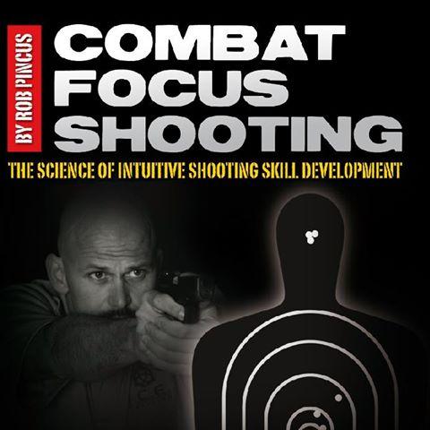 Pincus Combat Focus Shooting