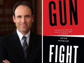 Review of Adam Winkler's Gunfight: The Battle over the Right to Bear Arms in America – The Best Single Volume Treatment of Guns in America