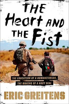 "Brief Recommendation of Eric Greitens' book ""The Heart and the Fist"""