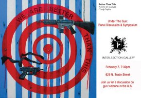 Under the Gun: Panel Discussion and Symposium at Inter_Section Gallery in Winston-Salem