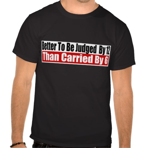 better_to_be_judged_by_12_t_shirt-rde1163caf18546448762ece540227671_va6lr_512