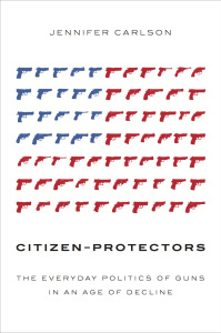 Commentary on Jennifer Carlson's book Citizen-Protectors