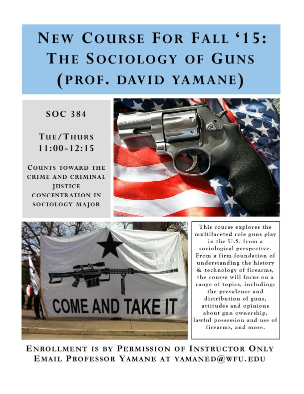Sociology of Guns Course Annoucment 3-12-15