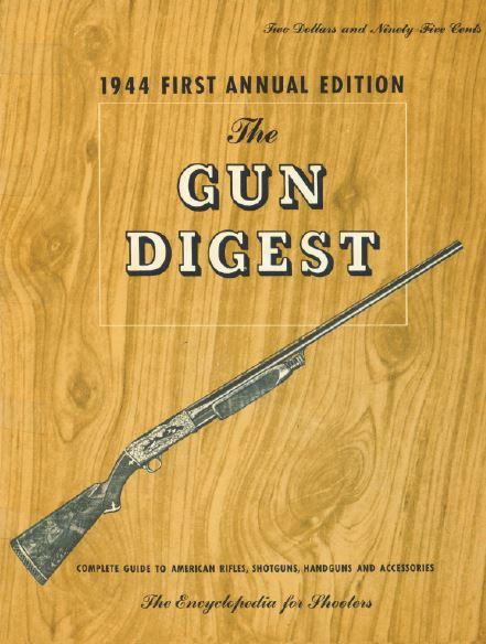Gun Digest First Annual Edition