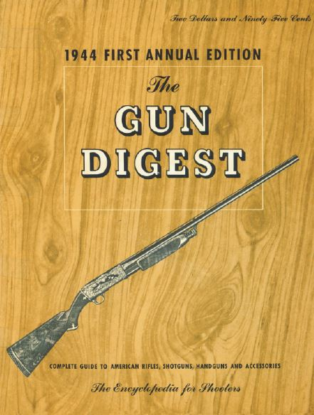 Gun Digest First Annual Edition
