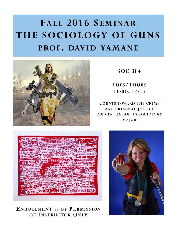 Sociology of Guns Course Annoucment 3-12-16