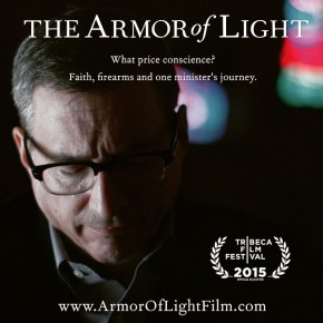 "Awash in a Sea of Faith and Firearms: PBS to Air ""The Armor of Light"" Documentary on May 10"