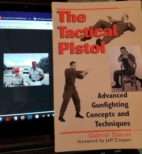 Jeff Cooper 2.0: Gabe Suarez and the New Modern Technique of thePistol