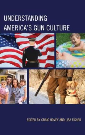 What's Next? Understanding and Misunderstanding America's Gun Culture – Book Chapter FINAL